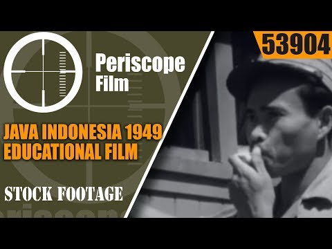 "JAVA INDONESIA 1949  EDUCATIONAL FILM  ""TROPICAL ISLAND MOUNTAIN""  53904"
