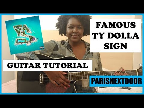 FAMOUS - TY DOLLA $IGN | GUITAR TUTORIAL