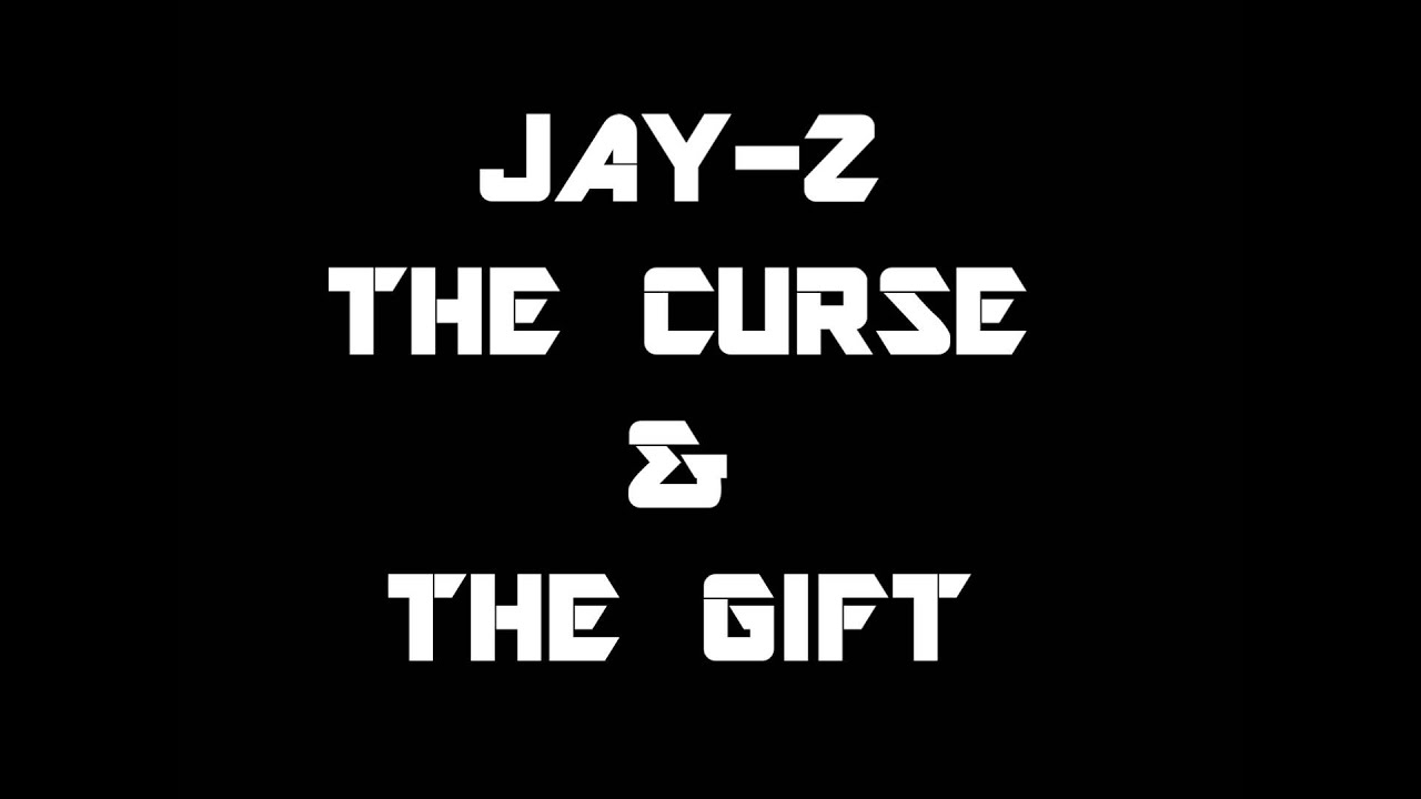 Jay z the curse the gift new music leak youtube malvernweather Image collections