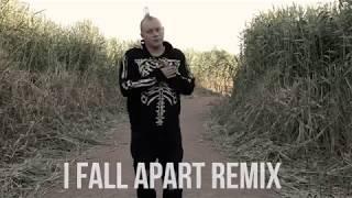 I Fall Apart Remix (Post Malone)