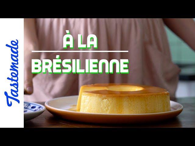 Le Pudding / À la brésilienne