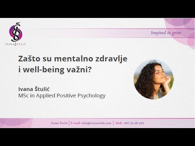 Zašto su mentalno zdravlje i well-being važni? - Ivana Štulić - HACKING HR predavanje 2020