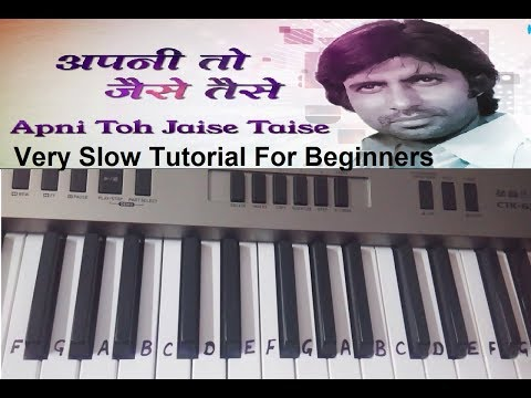 Apni To jaise taise....|  Keyboard cover | Single Finger Play for beginners|Harmonium|Cover