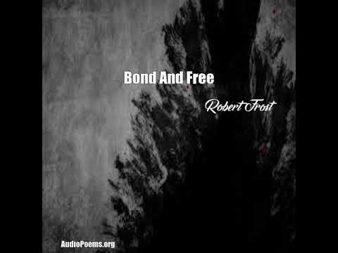 bond and free robert frost