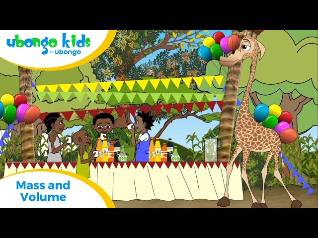 EPISODE 36: Mass and Volume! | Ubongo Kids | African Educational Cartoons