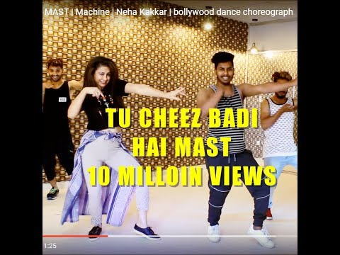 Thumbnail: TU CHEEZ BADI HAI MAST | Machine | Neha Kakkar | bollywood dance choreograph