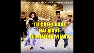 TU CHEEZ BADI HAI MAST | Machine | Neha Kakkar | bollywood dance choreograph