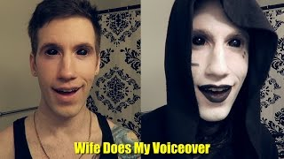 My Wife Does My Makeup Voice Over