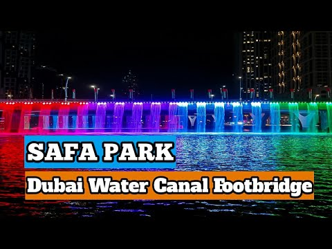 Dubai Water Canal  Boardwalk || Footbridge || Safa Park || 2020 || The City Explorer IN HINDI/URDU