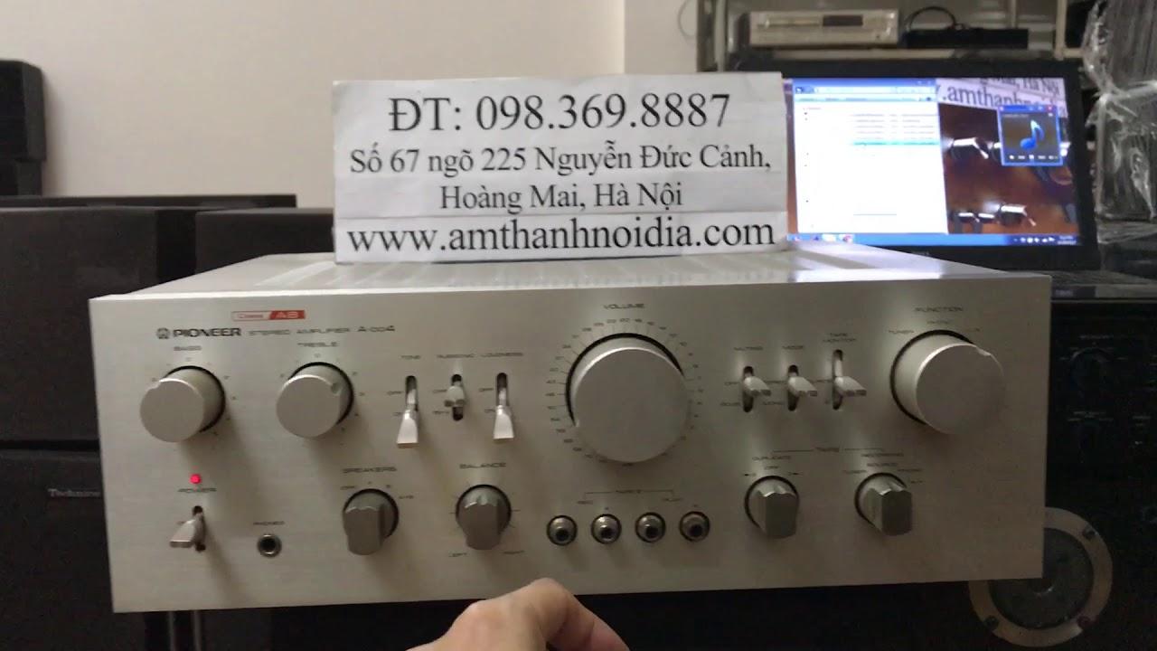 Âm ly pioneer A004 class AB Nhật xịn ĐT0983698887 Thắng Audio 0983698887