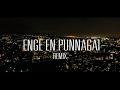 Enge En Punnagai Remix Official Video Song | MC Qiru | Loshy | SajeeMusic | UTU | #EEPR