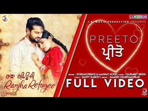 Preeto ( Full Song ) Roshan Prince , Mannat Noor , Saanvi Dhiman | Ranjha Refugee | Rel. on 26 Oct
