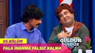 Güldür Güldür Show 65.Bölüm - Fala İnanma Falsız Kalma