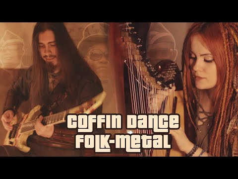Coffin Dance (Astronomia) - Folk-Metal Cover by Dryante & Alina Gingertail