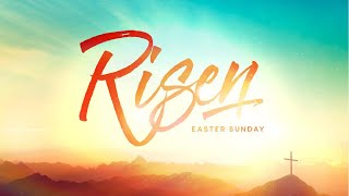 Living Word Church - Easter Sunday Service - 4/4/21