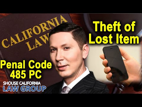 Theft of Lost Property | CA Penal Code 485 PC