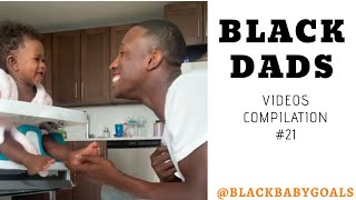 BLACK DADS Videos Compilation #21 | Black Baby Goals