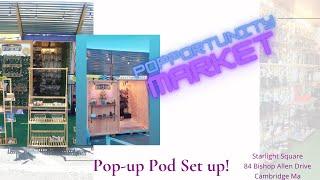 Setting up Pop Up Pod ~ Popportunity Set Up