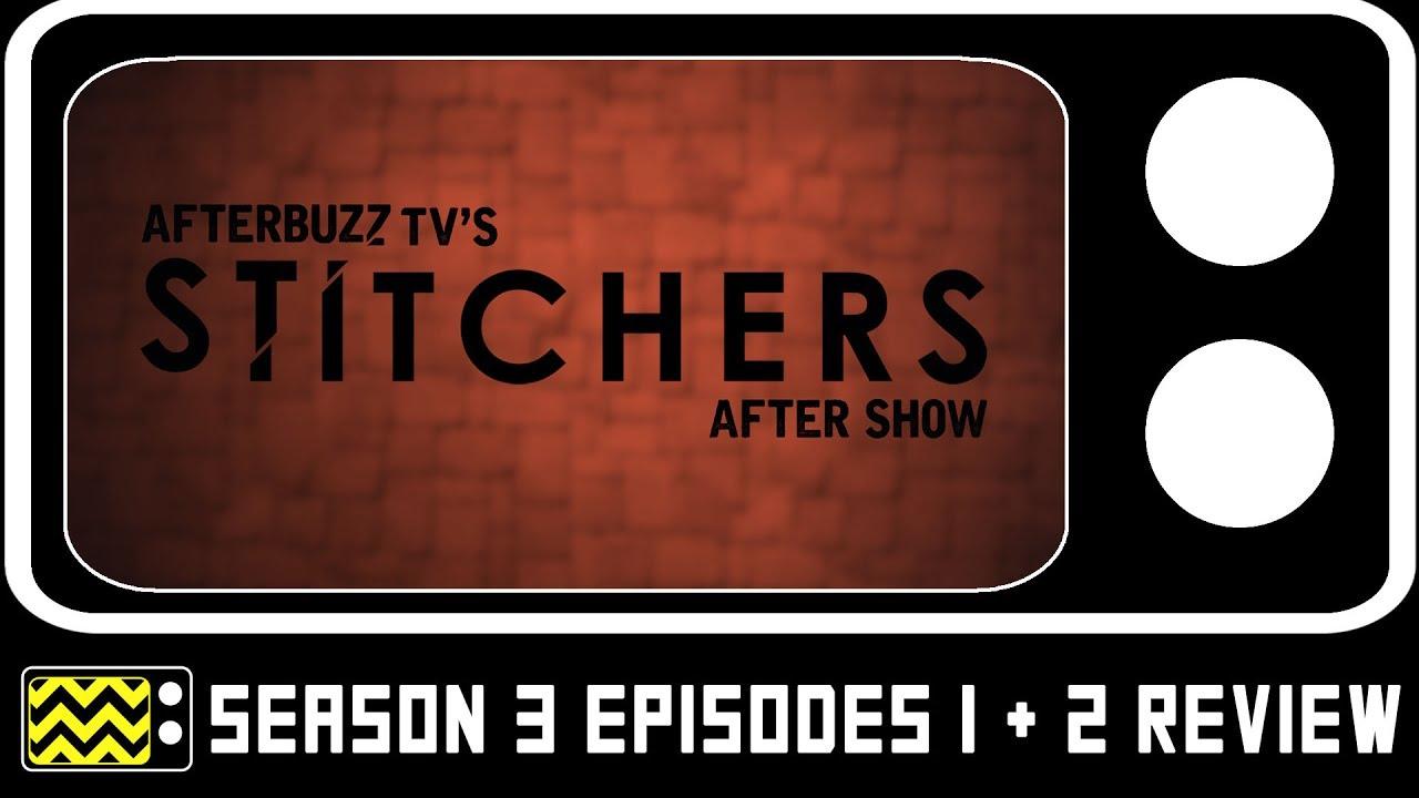 Download Stitchers Season 3 Episodes 1 & 2 Review & After Show   AfterBuzz TV