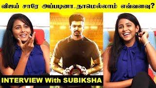 Vijay Sir Appadina Namellam Evvalavu – Exclusive Interview With Subiksha