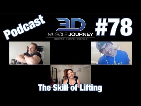 3DMJ Podcast #78: The Skill Of Lifting