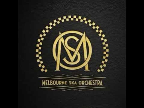 Melbourne Ska Orchestra \ Melbourne Ska Orchestra, 2013 [Full Album]