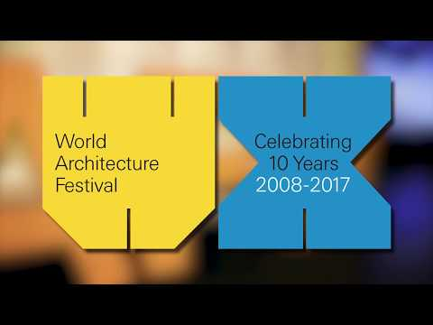 World Architecture Festival 2017 - Entries Highlights