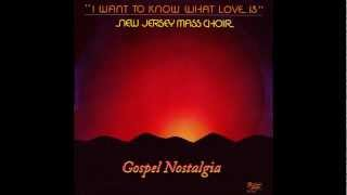 """I Want To Know What Love Is"" (1985) New Jersey Mass Choir"