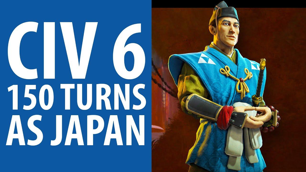 Civilization 6 | 150 turns as Japan