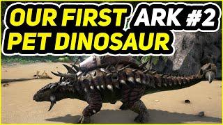 Let's Play ARK Survival Evolved Valguero! Episode 2