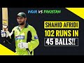 Shahid Afridi 102 off 45 Balls vs India 2005 EXTENDED HIGHLIGHTS