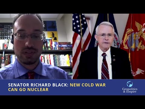Senator Richard Black: New Cold War Can Go Nuclear