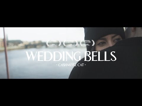 Cashmere Cat  Wedding Bells
