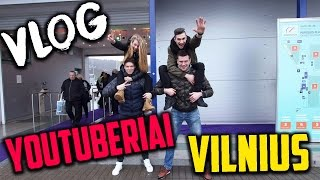 Vilnius VLOG | YOUTUBERIAI LITEXPO
