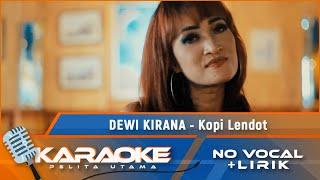 (Karaoke Version) KOPI LENDOT - Dewi Kirana | Karaoke Lagu Tarling - no vocal