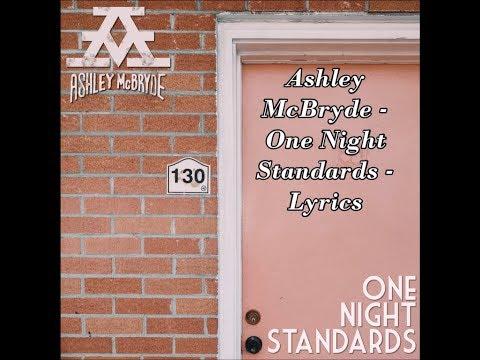 Ashley McBryde  - One Night Standards - Lyrics
