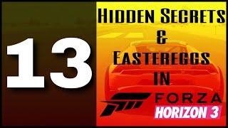 13 HIDDEN SECRETS & EASTEREGGS in FORZA HORIZON 3