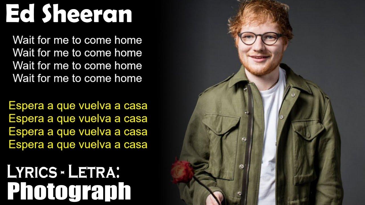 Ed Sheeran Photograph Lyrics English Spanish Inglés Español Youtube