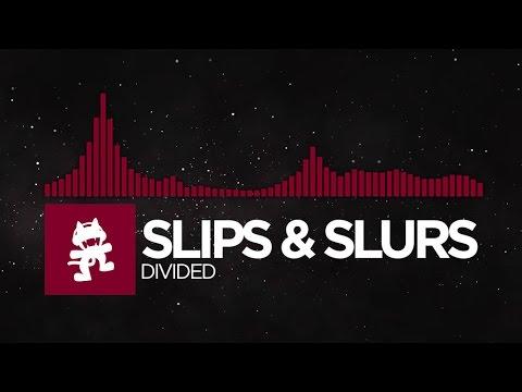 [Trap] - Slips & Slurs - Divided [Monstercat Release]
