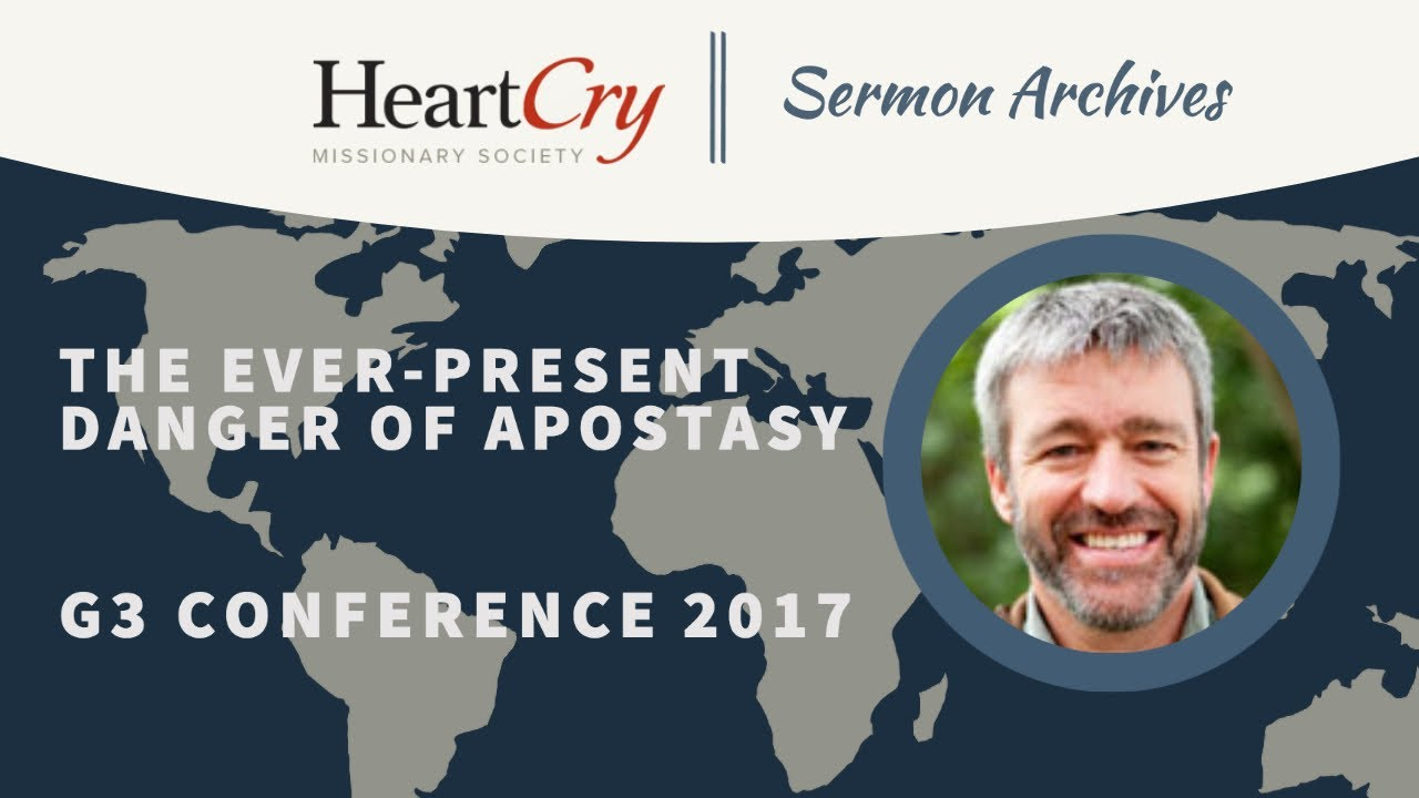 Download Paul Washer   The Ever-Present Danger of Apostasy   G3 Conference 2017