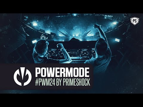 #PWM24 | Powermode - Presented by Primeshock (Yearmix 2019)