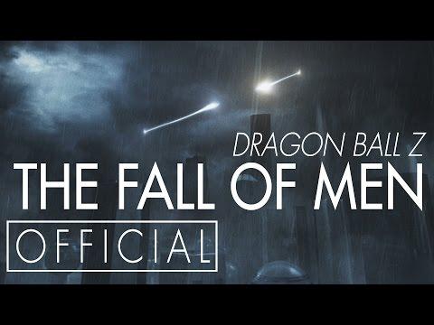 Dragon Ball Z: The Fall of Men [OFFICIAL]