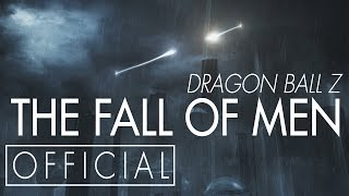 Dragon Ball Z: The Fall of Men [OFFICIAL] thumbnail