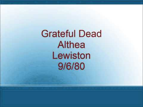 Grateful Dead - Althea - Lewiston - 9/6/80
