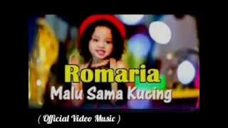 Romaria   Malu Sama Kucing  Official Video Music  TOP Remix 2014   2015 Vol 10 ♫ HD 1080