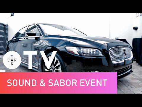 The 2017 Lincoln Continental , Sound & Sabor - Event | Carmagazine TV