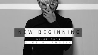 Mike D. Angelo - NEW BEGINNING