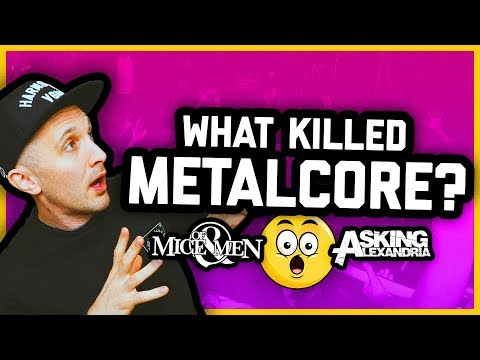 WHAT HAPPENED TO METALCORE?? Of Mice & Men, Asking Alexandria, Bring Me The Horizon Mp3