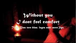 Tere Bina Lagta Nahi mera Jiya : Lyrics In English..( Wajid )