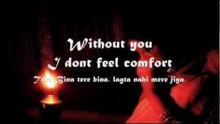 Tere Bina Lagta Nahi mera Jiya : Lyrics In English..( Wajid )